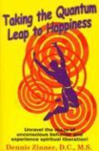 Taking the Quantum Leap to Happiness als Taschenbuch
