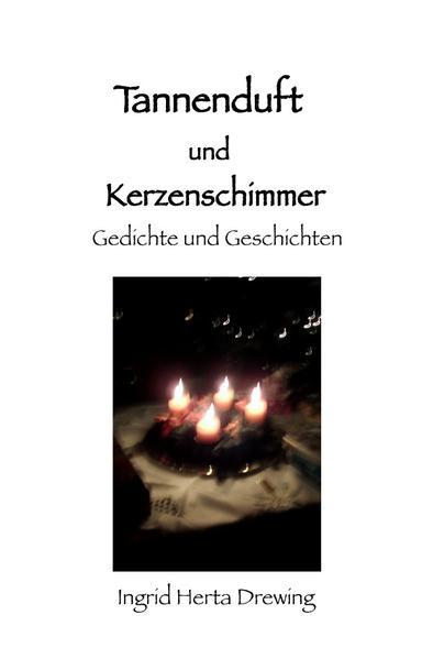 Tannenduft und Kerzenschimmer als Buch (kartoniert)
