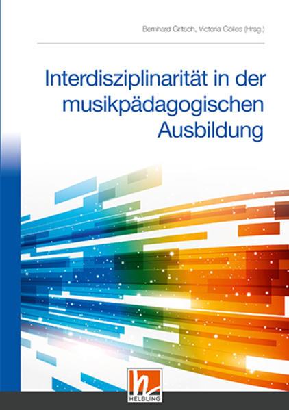 Interdisziplinarität in der musikpädagogischen ...