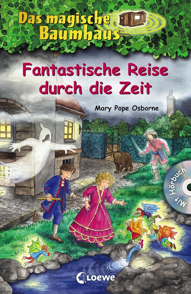 Das magische Baumhaus - Fantastische Reise durc...