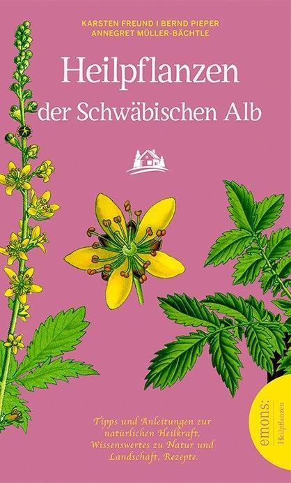 Heilpflanzen der schwäbischen Alb als Taschenbuch