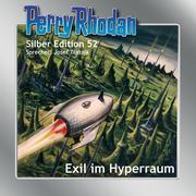 Perry Rhodan Silber Edition 52 - Exil im Hyperraum<BR><BR>