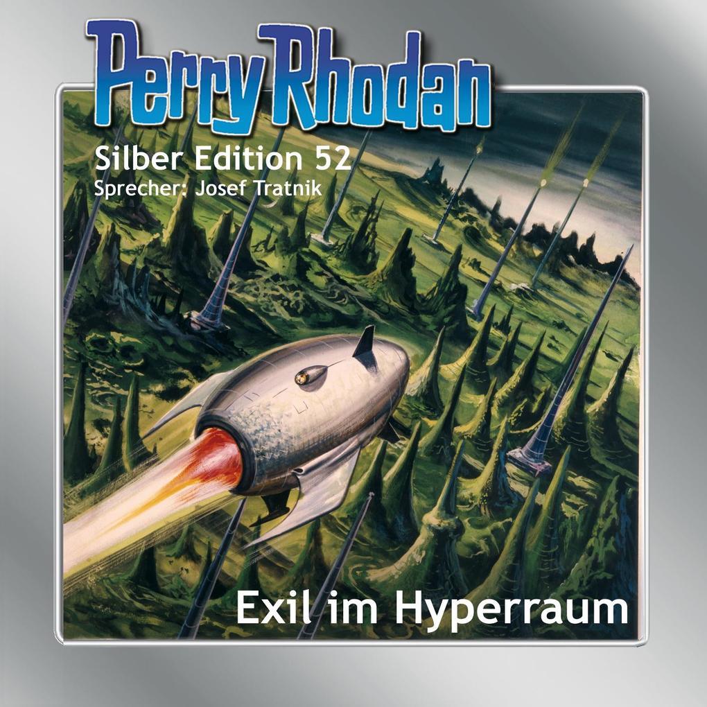 Perry Rhodan Silber Edition 52 - Exil im Hyperraum als Hörbuch