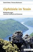 Gipfelziele im Tessin