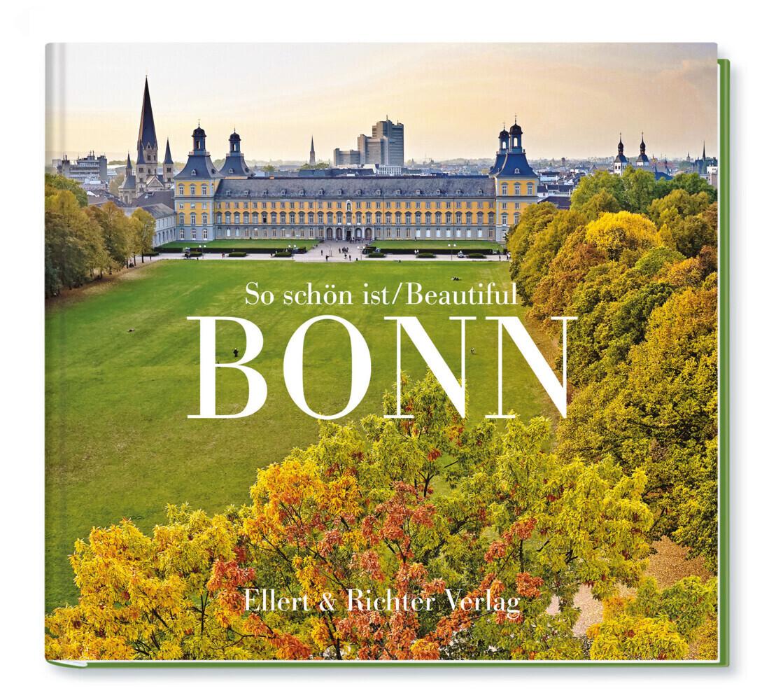 So schön ist Bonn / Beautiful Bonn als Buch von...
