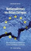 Nationalismus im Osten Europas