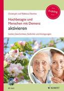 Hochbetagte und Menschen mit Demenz aktivieren