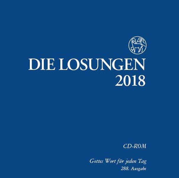 Die Losungen 2018. Deutschland / Losungs-CD-ROM