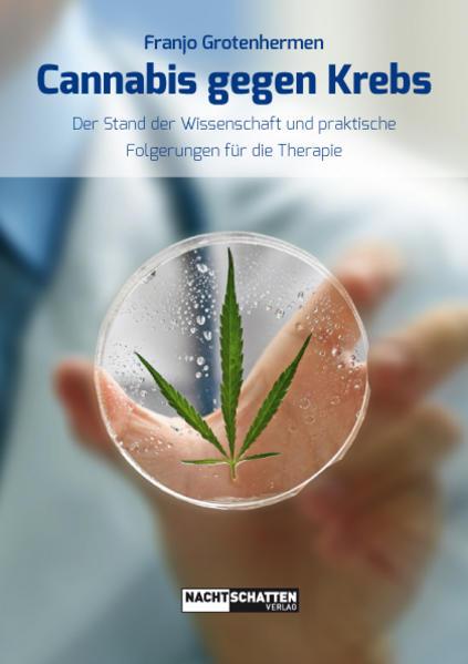 Cannabis gegen Krebs als Buch von Franjo Groten...