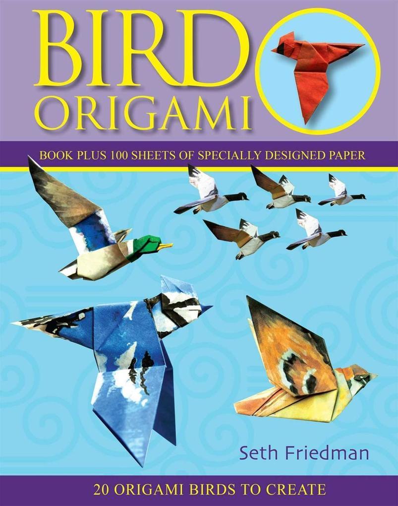 Bird Origami als eBook Download von Seth Friedman