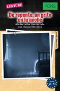PONS Kurzkrimis: De repente, un grito en la noche