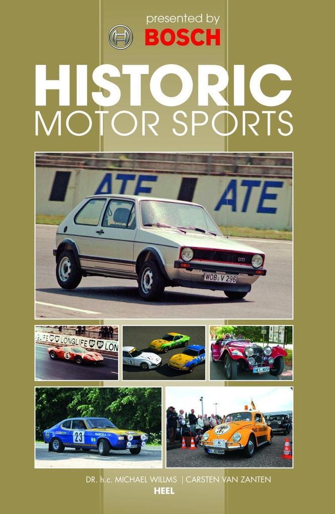 Historic Motor Sports als Buch von Carsten von ...