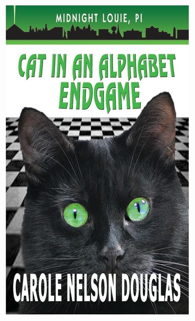Cat in an Alphabet Endgame als Buch von Carole ...