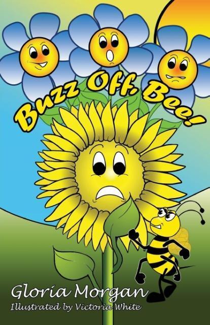 Buzz Off, Bee! als Taschenbuch von Gloria Morgan