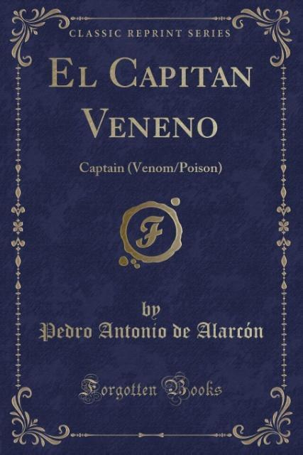 El Capitan Veneno als Taschenbuch von Pedro Ant...