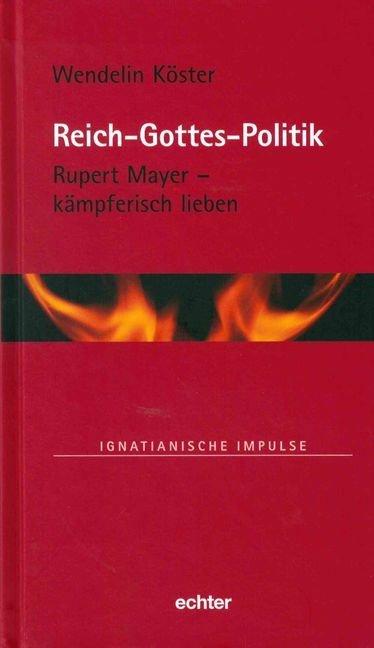 Reich-Gottes-Politik als Buch von Wendelin Köster