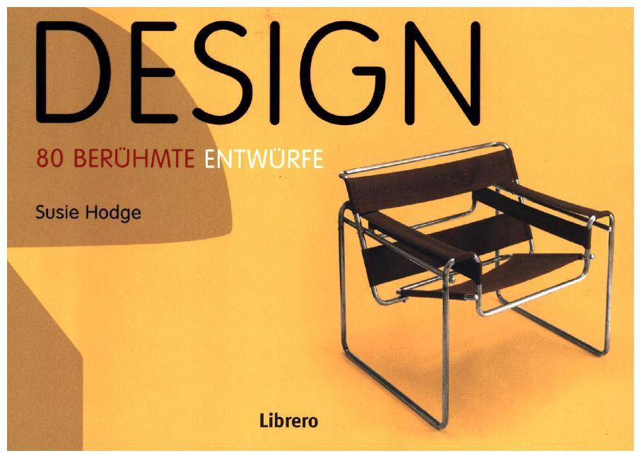 Design - 80 berühmte Entwürfe als Buch von Susi...