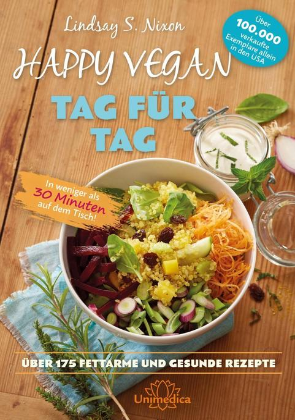 Happy Vegan Tag für Tag als Buch von Lindsay S....
