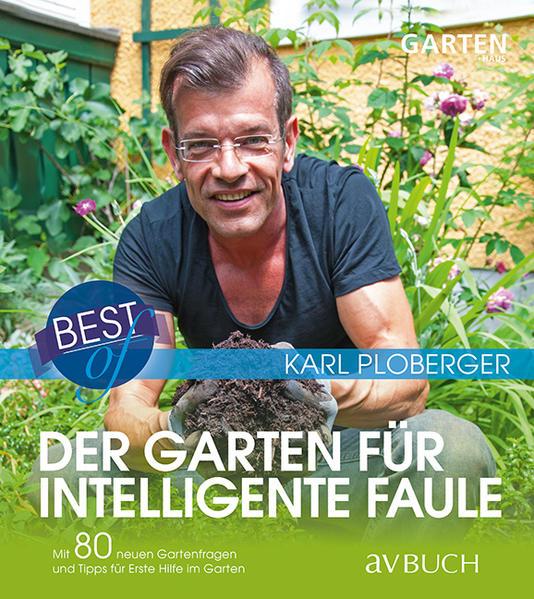 Best of - Der Garten für intelligente Faule als...