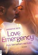 Love Emergency - Aus Versehen verlobt