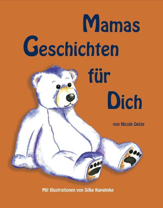Mamas Geschichten für Dich als Taschenbuch