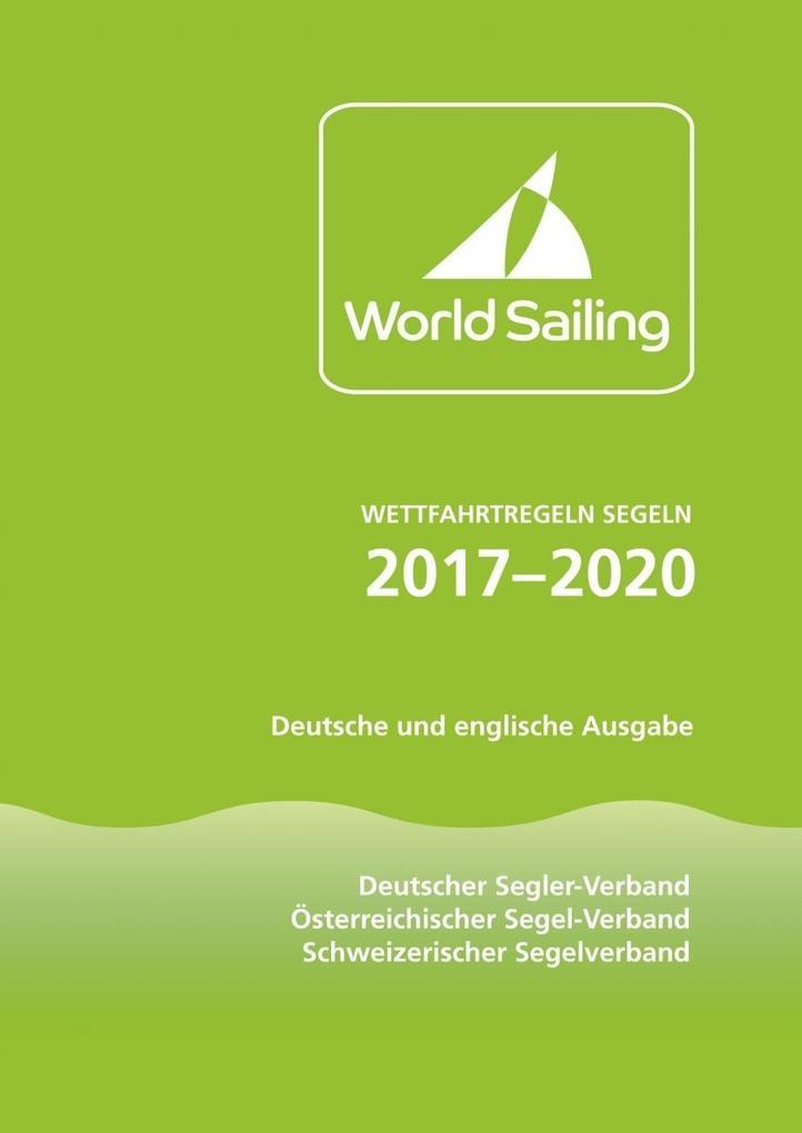 Wettfahrtregeln Segeln 2017 bis 2020 als Buch von