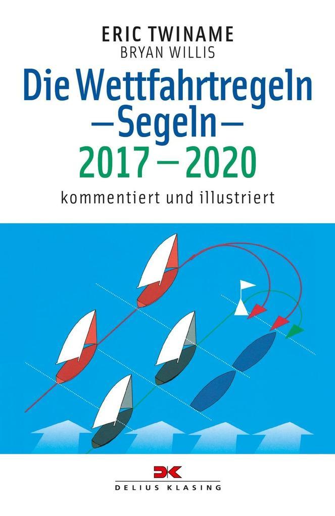 Die Wettfahrtregeln Segeln 2017 bis 2020 als Bu...