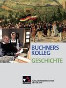 Buchners Kolleg Geschichte - Ausgabe Niedersachsen. Abitur 2019
