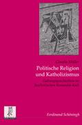Politische Religion und Katholizismus