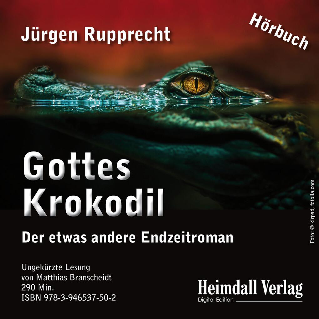 Gottes Krokodil als Hörbuch Download