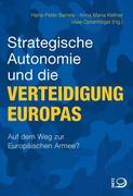 Strategische Autonomie und die Verteidigung Europas