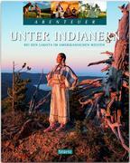 Unter Indianern - Bei den Lakota im amerikanischen Westen