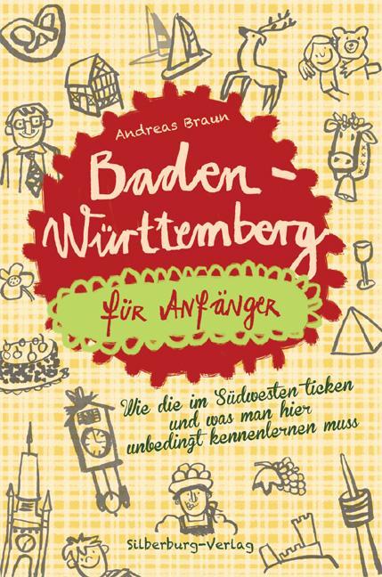 Baden-Württemberg für Anfänger als Buch von And...