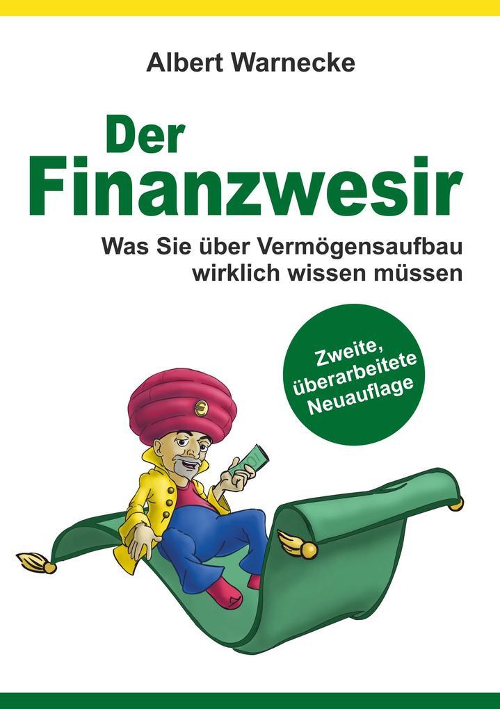 Der Finanzwesir - Was Sie über Vermögensaufbau ...
