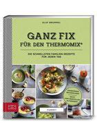 Ganz fix für den Thermomix®