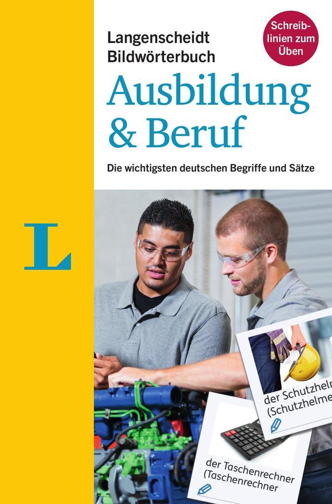 Langenscheidt Bildwörterbuch Ausbildung & Beruf...