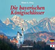 Die bayerischen Königsschlösser