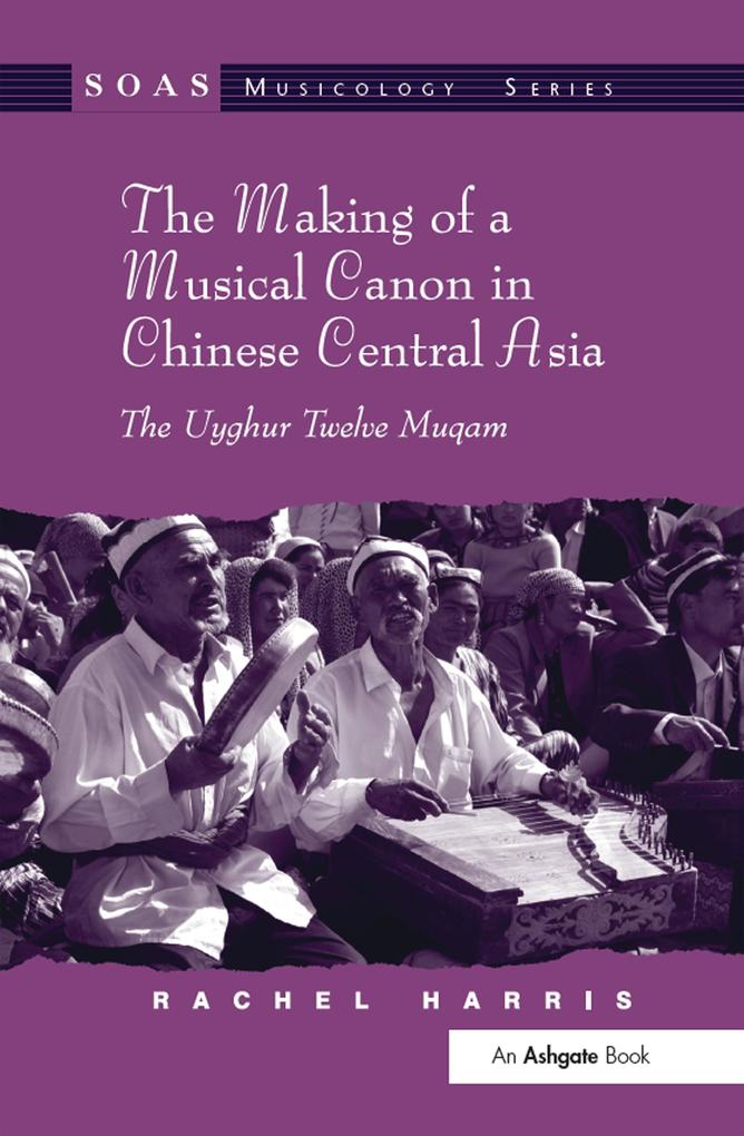 Making of a Musical Canon in Chinese Central As...