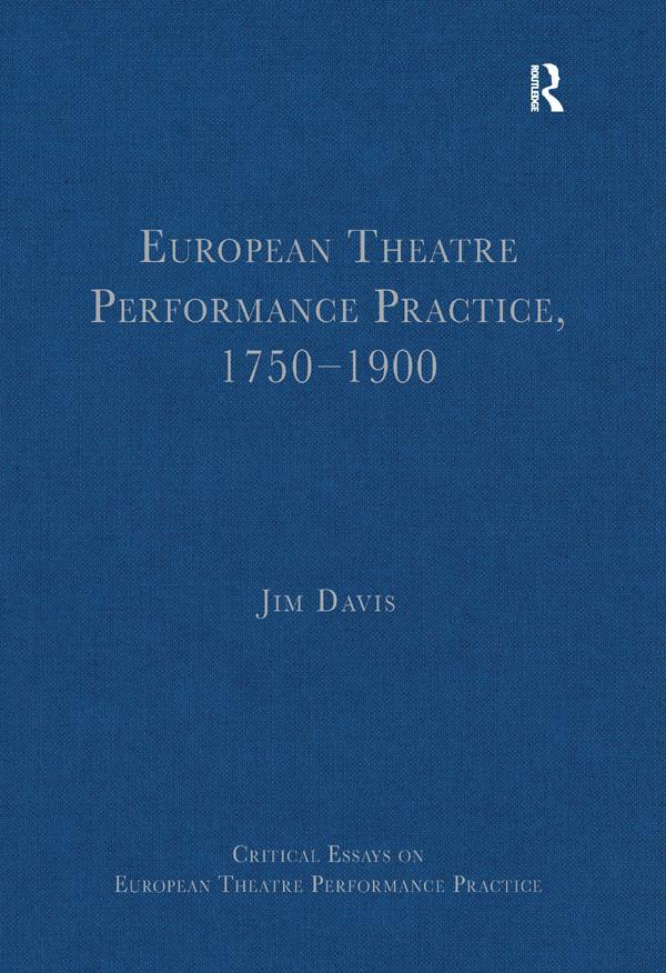 European Theatre Performance Practice, 1750-1900 als eBook epub