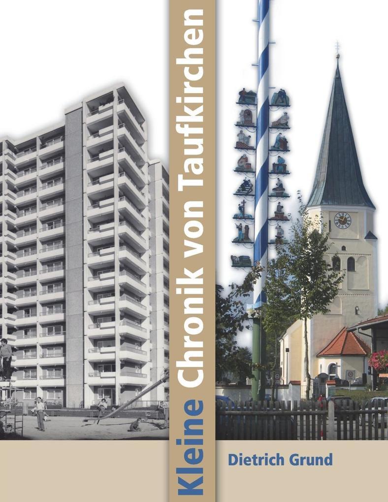 Kleine Chronik von Taufkirchen als eBook Downlo...