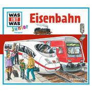 WAS IST WAS Junior Hörspiel: Eisenbahn