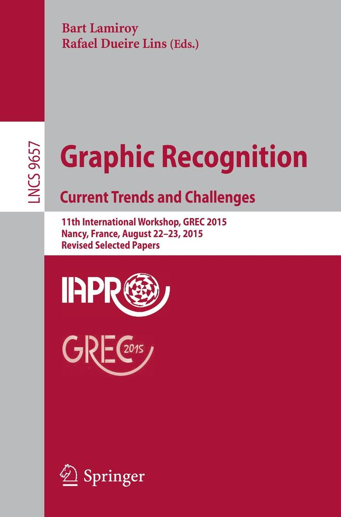 Graphic Recognition. Current Trends and Challen...