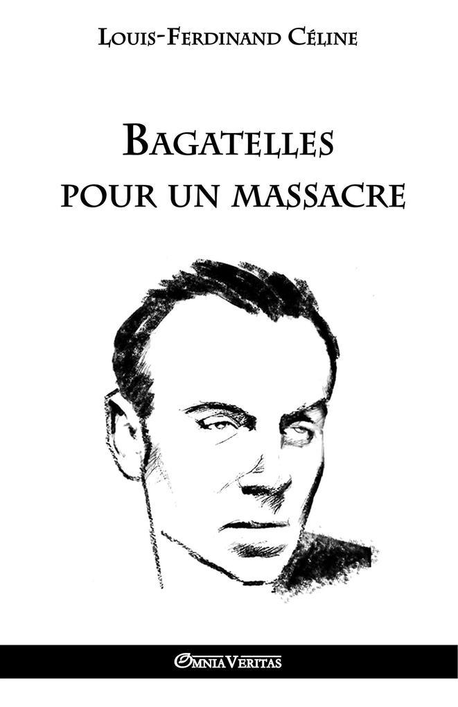 Bagatelles pour un massacre als Buch