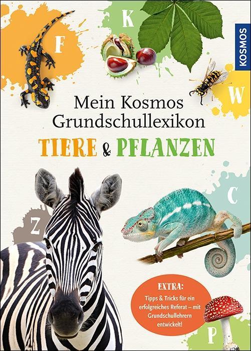 Mein Kosmos Grundschullexikon Tiere & Pflanzen als Buch