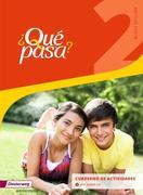 Qué pasa 2. Cuaderno de actividades 2 mit Audio-CD für Schüler