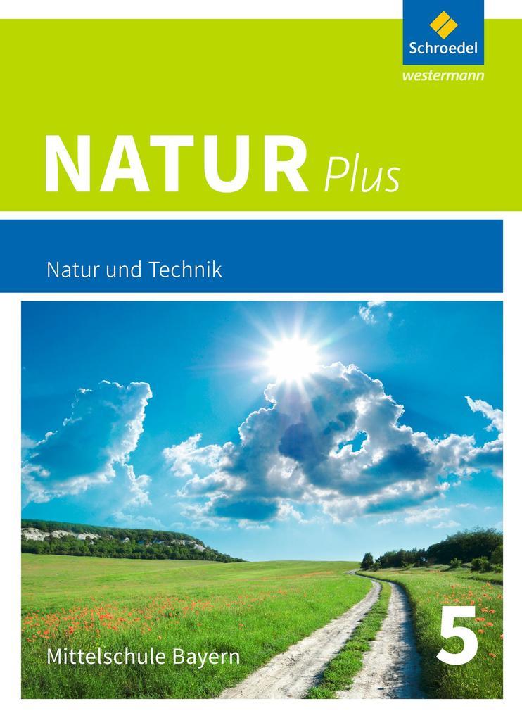 Natur plus 5. Schülerband. Bayern. Ausgabe 2016 als Buch (gebunden)