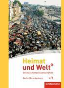 Heimat und Welt Plus 7 / 8. Schülerband. Sekundarstufe 1. Berlin und Brandenburg