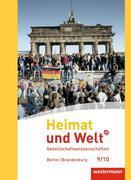 Heimat und Welt Plus 9 / 10. Schülerband. Sekundarstufe 1. Berlin und Brandenburg