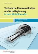 Technische Kommunikation und Arbeitsplanung in den Metallberufen. Schülerband