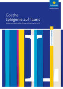 Iphigenie auf Tauris: Module und Materialien für den Literaturunterricht